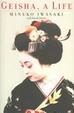 Cover of Geisha, A Life