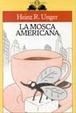 Cover of La mosca americana
