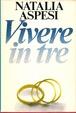 Cover of Vivere in tre