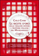 Cover of Le ricette d'oro delle migliori osterie e trattorie del Mangiarozzo