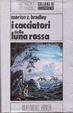 Cover of I cacciatori della Luna Rossa