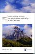 Cover of Le mie scalate nelle Alpi e nel Caucaso