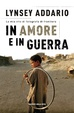 Cover of In amore e in guerra
