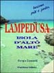 Cover of Lampedusa. Isola d'alto mare