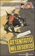 Cover of Attentato nel deserto. Hardy Boys