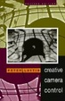 Cover of Creative Camera Control