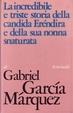 Cover of La incredibile e triste storia della candida Eréndira e della sua nonna snaturata