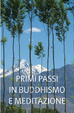 Cover of Primi passi in buddhismo e meditazione