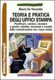 Cover of Teoria e pratica degli uffici stampa