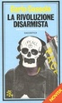 Cover of La rivoluzione disarmista