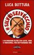 Cover of Silvioseivecchio. E in omaggio oltre 270 liste, vere o verosimili, per rottamarne una