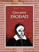 Cover of Giovanni Diodati di «Nation Lucchese». Vita e opere del teologo di Ginevra