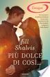 Cover of Più dolce di così...