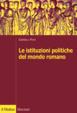 Cover of Le istituzioni politiche nel mondo romano