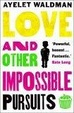 Cover of Love and Other Impossible Pursuits