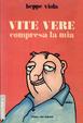 Cover of Vite vere
