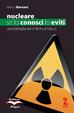 Cover of Nucleare: se lo conosci lo eviti