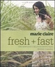 Cover of Fresh fast. Cucina sana and veloce