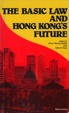Cover of The Basic Law and Hong Kong's Future