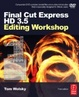 Cover of Final Cut Express HD 3.5 Editing Workshop, Third Edition