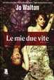 Cover of Le mie due vite