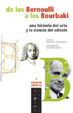 Cover of De los Bernoulli a los Bourbaki