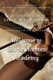 Cover of Welcome to Shadowhunter Academy