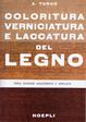 Cover of Coloritura, verniciatura e laccatura del legno