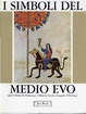 Cover of I simboli del Medio Evo