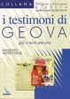 Cover of I testimoni di Geova