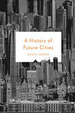 Cover of A History of Future Cities