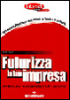 Cover of Futurizza la tua impresa