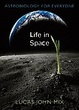 Cover of Life in Space