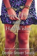 Cover of Twenty-Eight and a Half Wishes