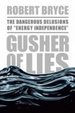Cover of Gusher of Lies