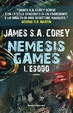 Cover of Nemesis Games. L'Esodo