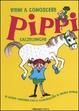 Cover of Vieni a conoscere Pippi Calzelunghe