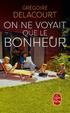 Cover of On ne voyait que le bonheur