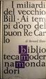 Cover of I miliardi del vecchio Bill - Ai tempi d'oro del buon Re Carlo
