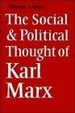 Cover of The Social and Political Thought of Karl Marx