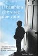 Cover of Il bambino che visse due volte