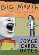 Cover of Big Mouth and Ugly Girl