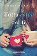 Cover of Tutta colpa del tè
