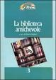 Cover of La biblioteca amichevole