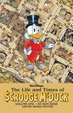 Cover of The Life and Times Of Scrooge McDuck. Vol. One