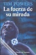 Cover of La Fuerza De Su Mirada