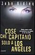 Cover of Cose che capitano solo a Los Angeles