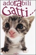 Cover of Adorabili gatti