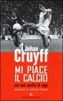 Cover of Mi piace il calcio