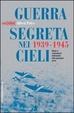 Cover of Guerra segreta nei cieli 1939-1945